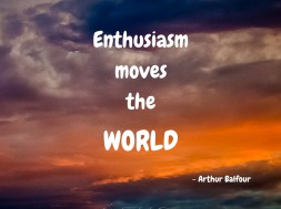 Enthusiasm moves...