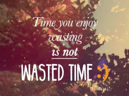 Time You Enjoy...